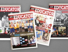 Australian Education Union – ACT Educator Magazine
